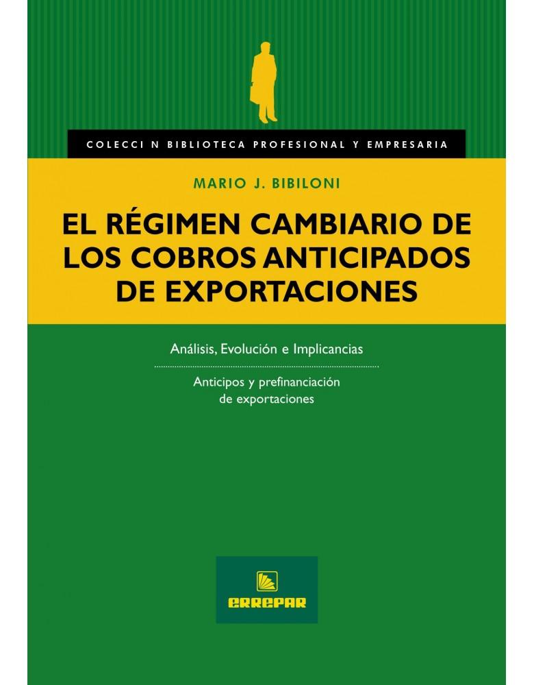 REGIMEN CAMBIARIO DE LOS COBROS ANTICIPADOS