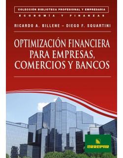 Optimización Financiera para empresas, comercios y bancos