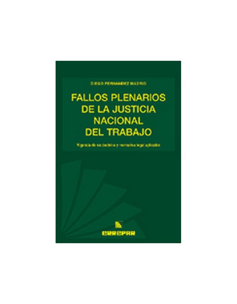 FALLOS PLENARIOS DE LA JUSTICIA NAC.DEL TRAB.