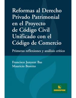 Reformas Derecho Privado Patrimonial Proyecto Código Civil y Comercio