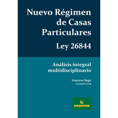 Nuevo Régimen de Casas Particulares - Ley Nº 26.844