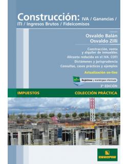 Construcción: IVA, Ganancias, ITI, IIBB, Fideicomisos