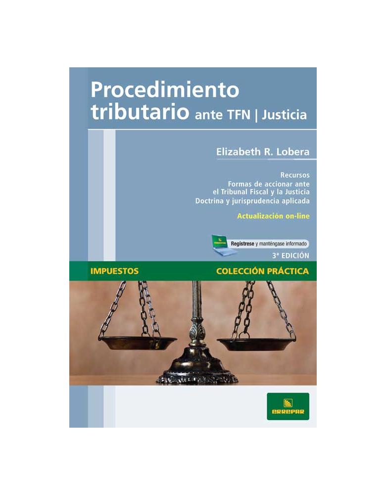 Procedimiento tributario ante TFN |Justicia