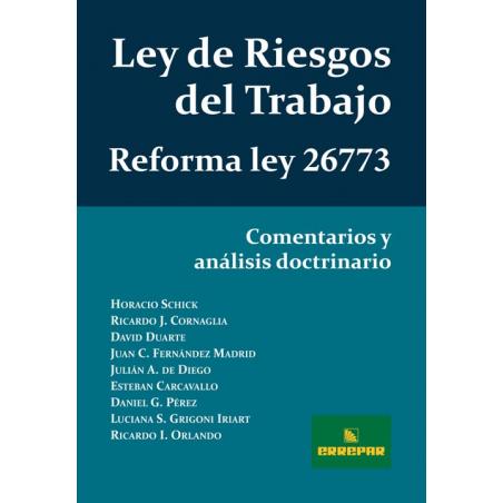 Ley de Riesgo del Trabajo - Reforma Ley 26773