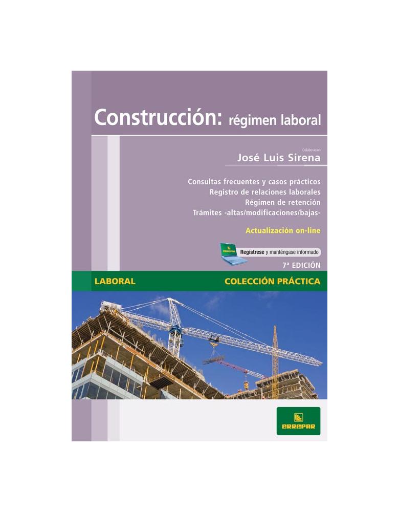 Construcción : Régimen Laboral