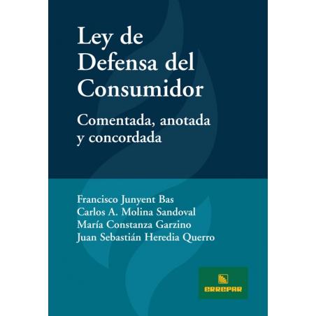 Ley de Defensa del Consumidor - Comentada, anotada y concordada