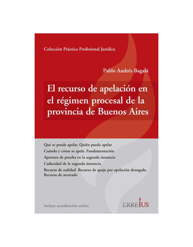 El recurso de apelación en el régimen procesal de la provincia de Buenos Aires
