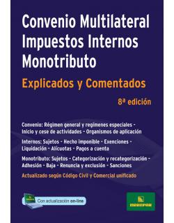 Convenio multilateral, Impuestos internos y Monotributo - Explicado y comentado