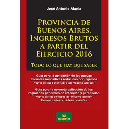 Provincia de Buenos Aires: ingresos brutos a partir del ejercicio 2016