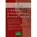 I y II Jornadas de Derecho Tributario Provincial y Municipal