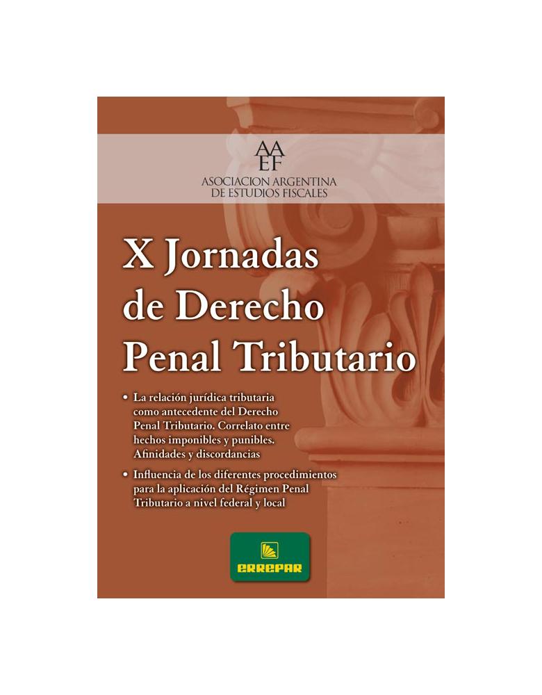 X JORNADAS DE DERECHO PENAL TRIBUTARIO