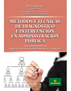 Métodos y técnicas de diagnóstico e intervención en administración pública