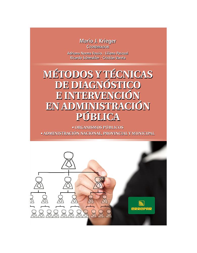 METODOS Y TECNICAS DE DIAGNOSTICO E INTERVENCION EN ADMINISTRACION PUBLICA