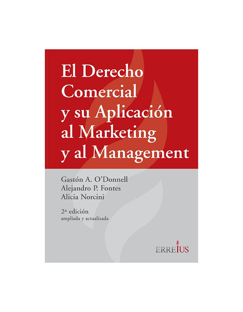 EL DERECHO COMERCIAL Y SU APLICACION A MARKETING Y AL MANAGMENT