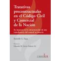 TRATATIVAS PRECONTRACTUALES EN EL CODIGO CIVIL Y COMERCIAL DE LA NACION