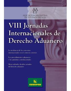 VIII Jornadas Internacionales de Derecho Aduanero