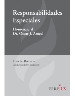 Responsabilidades especiales: Homenaje al Dr. Oscar J. Ameal