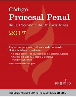 Código Procesal Penal de la provincia de Buenos Aires 2017 - Formato rustico