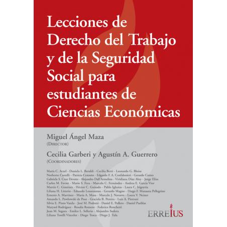 Lecciones de Derecho del Trabajo y de la Seguridad Social para estudiantes de Ciencias Económicas
