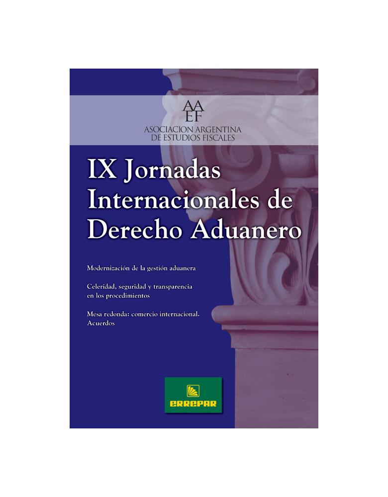 IX Jornadas Internacionales de Derecho Aduanero