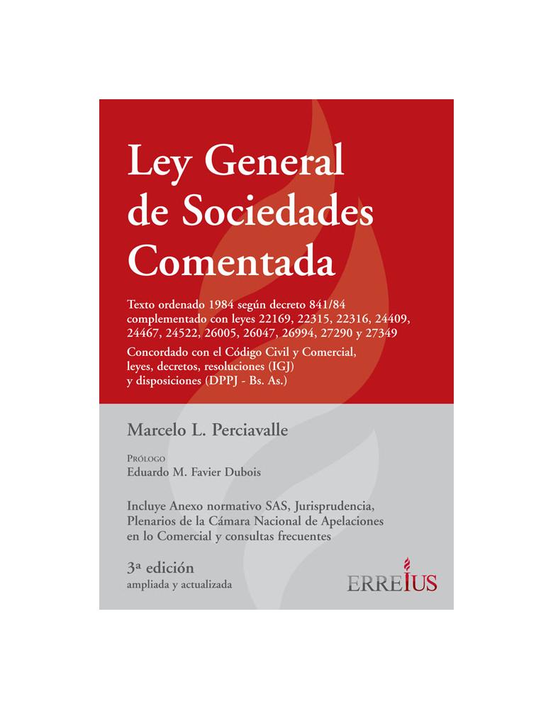 LEY GENERAL DE SOCIEDADES COMENTADAS 3RA EDICION CARTONE