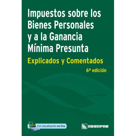 Impuestos sobre los bienes personales y ganancia mínima presunta - Impuestos explicados y comentados