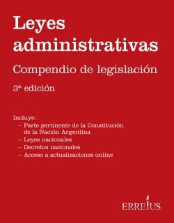 LEYES ADMINISTRATIVAS - COMPENDIO DE LEGISLACION 3RA. EDICIÓN
