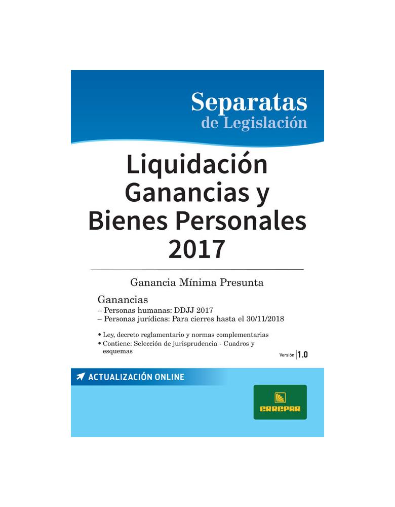 Separata de Ganancias: Liquidación ganancias y bienes personales 2017