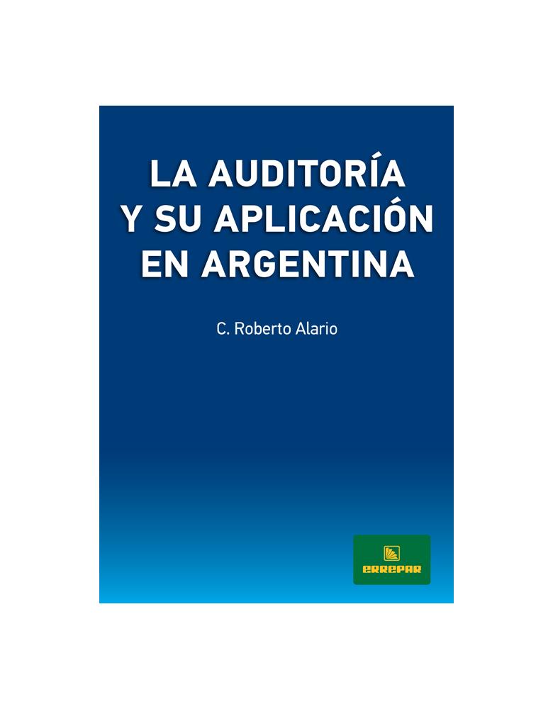 LA AUDITORIA Y SU APLICACION EN ARGENTINA