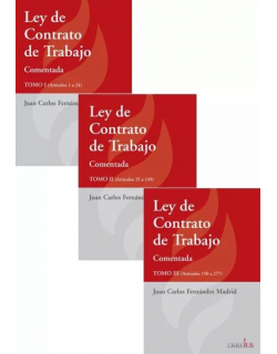 Ley de Contrato de Trabajo Comentada - 3 Tomos