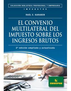 EL CONVENIO MULTILATERAL DEL IMPUESTO SOBRE LOS INGRESOS BRUTOS