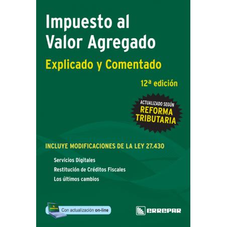 IMPUESTO A VALOR AGREGADO DE LA COLECCION IMPUESTOS EXPLICADOS Y COMENTADOS