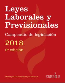 Leyes Laborales y Previsionales - Compendio de legislación - 2018