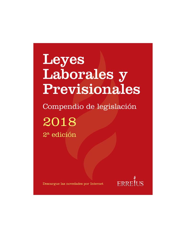 LEYES LABORALES Y PREVISIONALES 2018 - 2DA. EDICIÓN