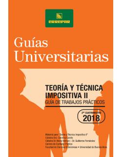 TEORIA Y TECNICA IMPOSITIVA II - SEGUNDO CUATRIMESTRE DE 2018