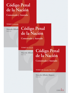 Código Penal de la Nación - Comentado y Anotado - 3 tomos