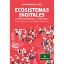 Ecosistemas digitales - La revolución de todas las industrias