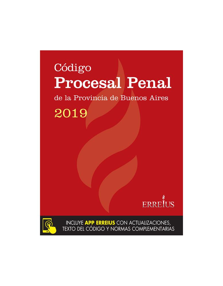 CÓDIGO PROCESAL PENAL DE LA PROVINCIA DE BUENOS AIRES 2019