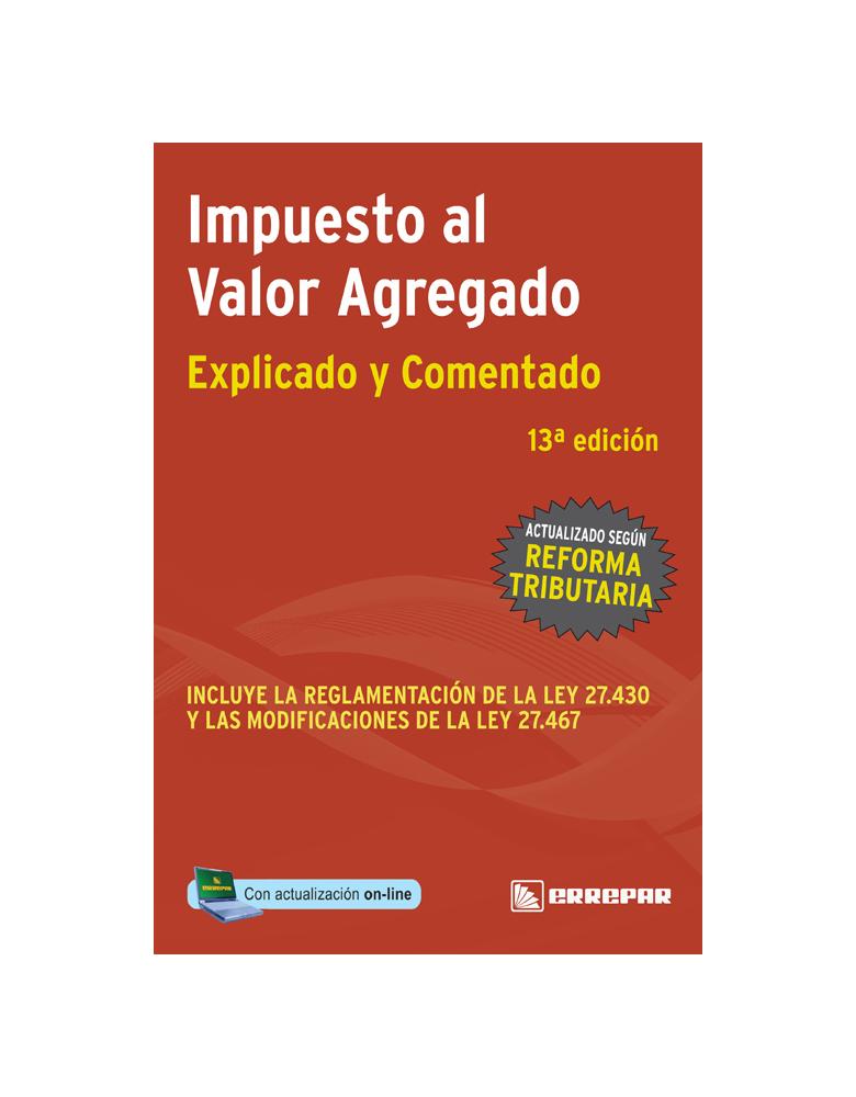 IMPUESTO AL VALOR AGREGADO DE LA COLECIÓN IMPUESTO EXPLICADO Y COMENTADO