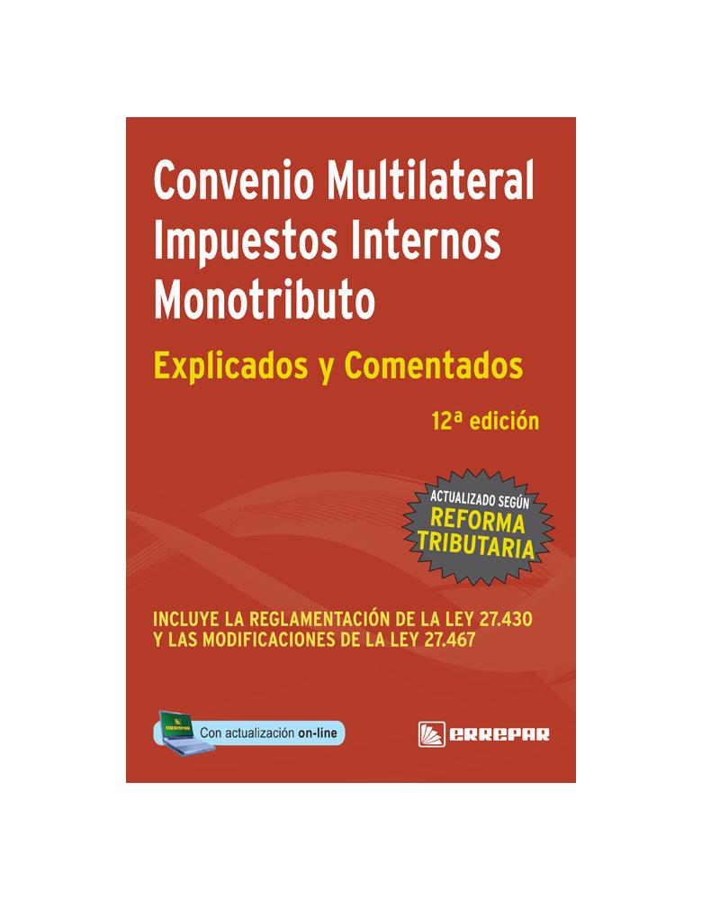 CONVENIO MULTILATERAL IMPUESTOS INTERNOS MONOTRIBUTO DE LA COLECCION IMP EXP CO