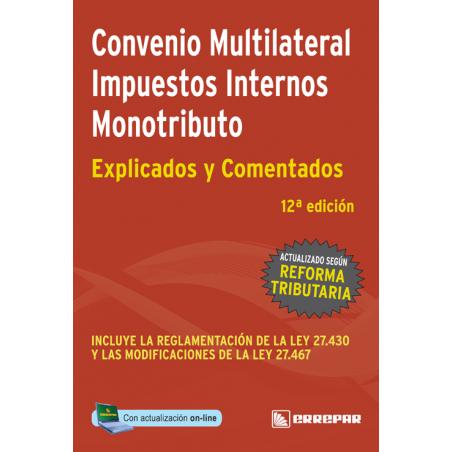 Convenio multilateral, Impuestos internos y Monotributo - Impuestos explicados y comentados