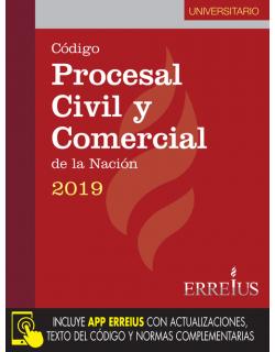 CÓDIGO PROCESAL CIVIL Y COMERCIAL DE LA NACIÓN 2019 UNIVERSITARIO