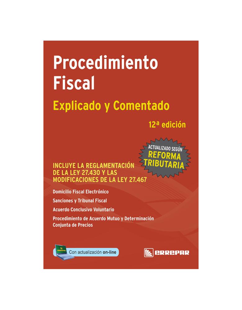 PROCEDIMIENTO FISCAL DE LA COLECCION IMPUESTOS EXPLICADOS Y COMENTADOS