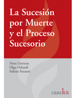 La sucesión por muerte y el proceso sucesorio
