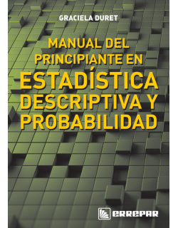 MANUAL DE PRINCIPIANTE EN ESTADISTICA DESCRIPTIVA Y PROBABILIDAD