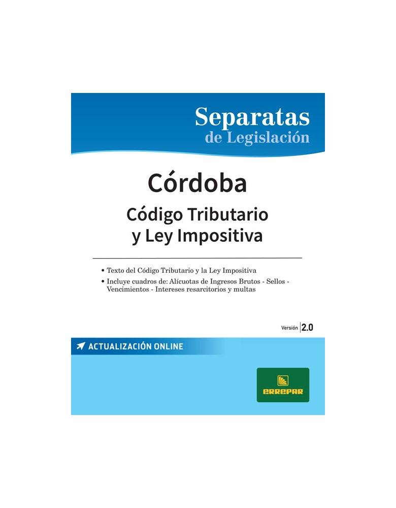 SEPARATA DE LA PROVINCIA DE CÓRDOBA. CÓDIGO FISCAL Y LEY IMPOSITIVA 2.0