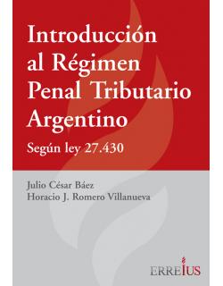 Introducción al Régimen Penal Tributario Argentino