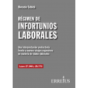 REGIMEN DE INFORTUNIOS LABORALES