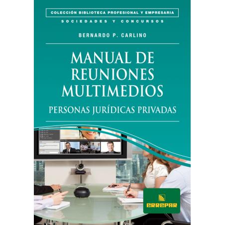 Manual de reuniones multimedios - Personas Jurídicas Privadas
