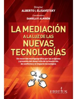 La mediación a la luz de las nuevas tecnologías